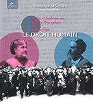 Le droit humain : Gen�se et fondation...
