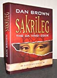 Sakrileg - The Da Vinci Code: Illustrierte Ausgabe von Brown. Dan (2005) Gebundene Ausgabe -