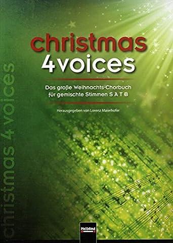 Christmas 4 Voices - arrangiert für Gemischter Chor [Noten / Sheetmusic] Komponist: MAIERHOFER LORENZ