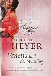 Venetia und der Wüstling. Roman