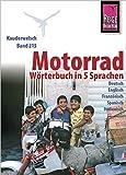 Reise Know-How Motorrad-Wörterbuch in 5 Sprachen - Deutsch, Englisch, Französisch, Spanisch, Italienisch -: Kauderwelsch-Band 215