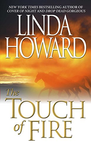 The Touch Of Fire par Linda Howard