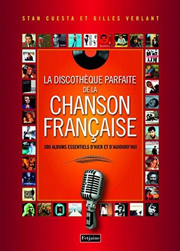La discothèque parfaite de la chanson française par Stan Cuesta