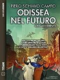 Scarica Libro Odissea nel futuro Ciclo Odissea nel futuro Titani (PDF,EPUB,MOBI) Online Italiano Gratis