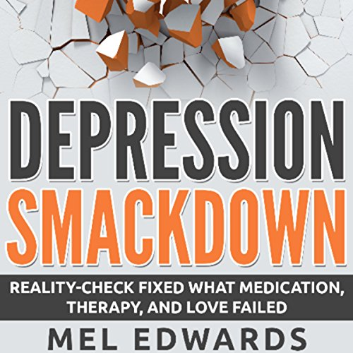 depression-smackdown-reality-check-fixed-what-medication-therapy-and-love-failed