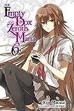 The Empty Box and Zeroth Maria, Vol. 6 (light novel) (English Edition)