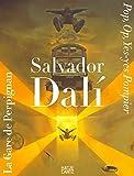 Salvador Dalí: La Gare de Perpignan. Pop, Op, Yes-yes Pompier -