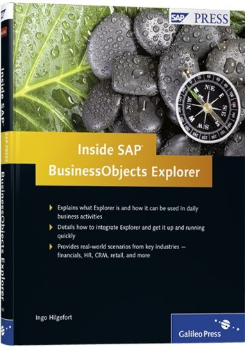 Inside SAP BusinessObjects Explorer: A complete guide to understanding and deploying SAP BusinessObjects Explorer effectively by Ingo Hilgefort (2010-01-28)