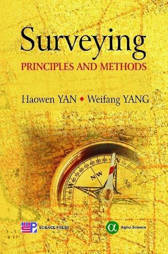 Surveying: Principles and Methods