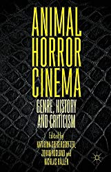 Animal Horror Cinema: Genre, History and Criticism