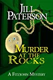 Murder At The Rocks (A Fitzjohn Mystery, Book 2)