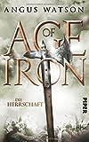 Age of Iron: Die Herrschaft von Angus Watson