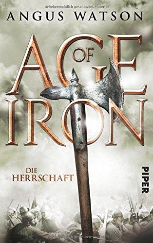 Buchseite und Rezensionen zu 'Age of Iron: Die Herrschaft' von Angus Watson