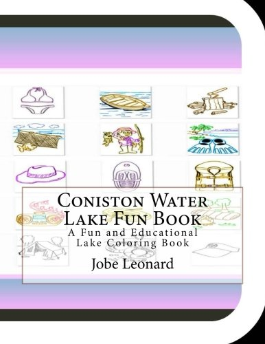 Coniston Water Lake Fun Book: A Fun and Educational Lake Coloring Book -
