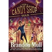 The Candy Shop War (Turtleback School & Library Binding Edition) by Brandon Mull (2014-06-10)