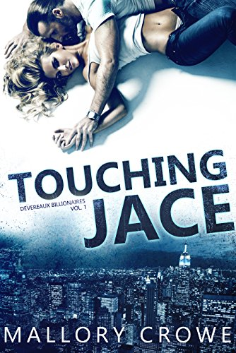 Touching Jace (Devereaux Billionaires Book 1) (English gebraucht kaufen  Wird an jeden Ort in Deutschland