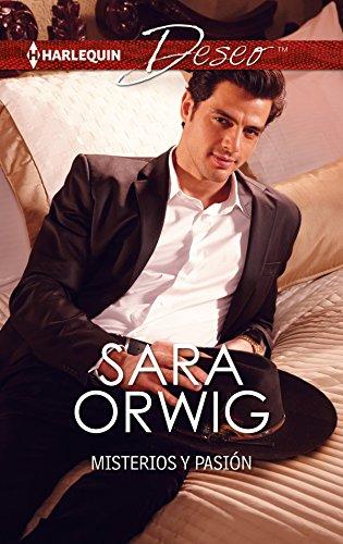 Misterios y pasión (Deseo) por Sara Orwig