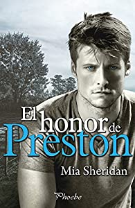 El honor de Preston par Mia Sheridan