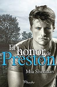 El honor de Preston par Mia Sheridan
