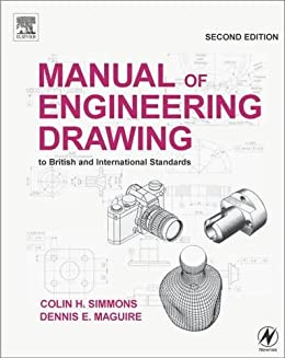 Manual of engineering drawing to british and international manual of engineering drawing to british and international standards by simmons colin h fandeluxe Choice Image