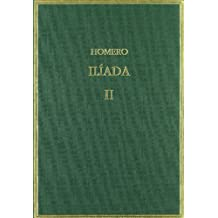 Ilíada. Vol II. Cantos IV-IX (Alma Mater)