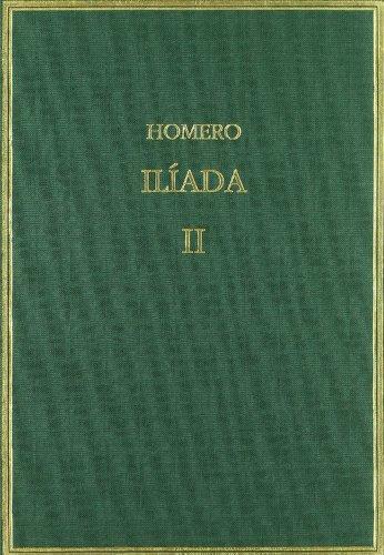 Ilíada. Vol II. Cantos IV-IX (Alma Mater) por Homero