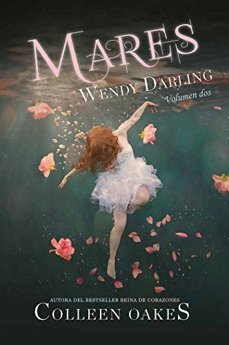 Mares. Wendy Darling 2 (Juvenil) por Colleen Oakes