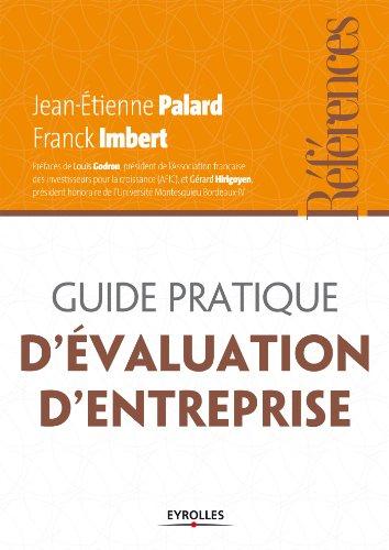 Guide pratique de l'évaluation d'entreprise (Références) par Jean-Etienne Palard