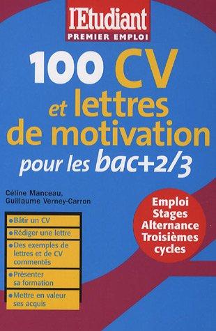 100 CV et lettres de motivation pour les bacs + 2/3