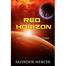 Red Horizon: The Truth of Discovery (Discovery Series Book 2)