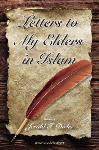 Letters to My Elders in Islam