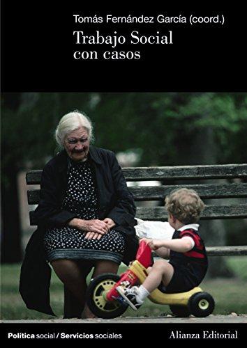 Trabajo Social con casos (El Libro Universitario - Manuales) por Tomás Fernández García