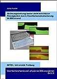 Strömungslenkung zweier nicht mischbarer Flüssigkeiten durch Oberflächenstrukturierung im Mikrokanal (Oberflächenchemie und -physik von Mikrosystemen)