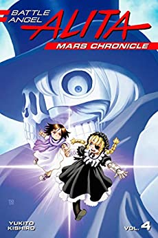 Battle Angel Alita: Mars Chronicle Vol. 4 (English Edition)