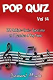 Pop Quiz Vol 14: 100 Multiple-Choice Questions on 7 Decades of Pop Music (Indie, Punk Rock, New Wave, Rap, Grunge, Heavy Rock, Disco, Soul, Glam Rock, Folk, Blues, Brit Pop)