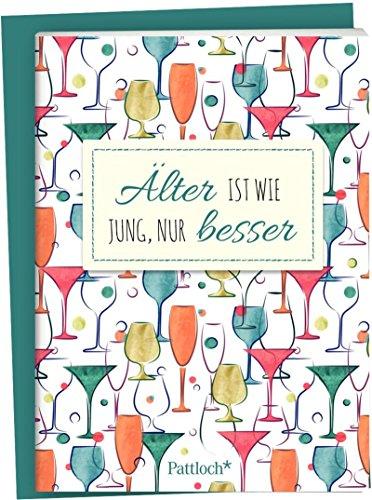 Älter ist wie jung, nur besser: Spruch-Heftchen mit Umschlag (Wie Shop Mit Amazon Geschenk-karte)