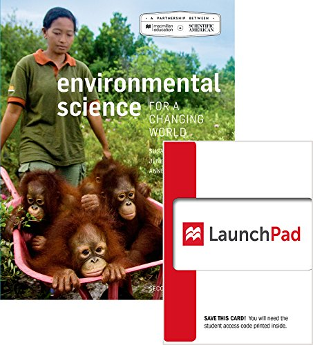Scientific American Environmental Science for a Changing World 2e & Launchpad for Scientific American Environmental Science for a Changing World (6 Mo