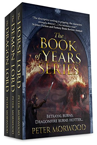 The Book of Years Omnibus: All Three Titles in One Book (English Edition) par Peter Morwood