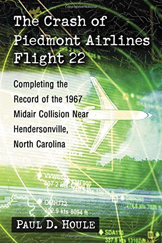 the-crash-of-piedmont-airlines-flight-22-completing-the-record-of-the-1967-midair-collision-near-hen