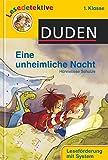 Eine unheimliche Nacht (1. Klasse) (DUDEN Lesedetektive 1. Klasse)