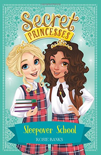 Sleepover School: Book 14 (Secret Princesses) thumbnail