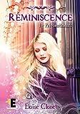 Réminiscence tome 1: Pré-sentiment (Imaginaire)