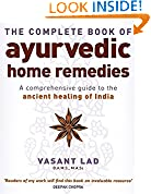 #8: The Complete Book Of Ayurvedic Home Remedies: A comprehensive guide to the ancient healing of India