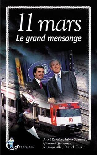 11 mars : Le grand mensonge par Anjel Rekalde