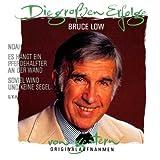 Songtexte von Bruce Low - Die großen Erfolge von Bruce Low