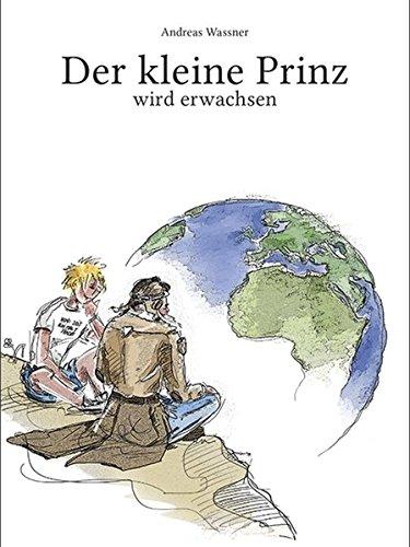 Buchseite und Rezensionen zu 'Der kleine Prinz: wird erwachsen' von Andreas Wassner