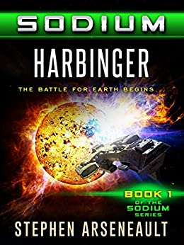 SODIUM Harbinger (English Edition) di [Arseneault, Stephen]