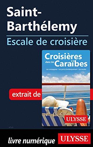 Descargar Libro Saint-Barthélemy - Escale de croisière de Collectif