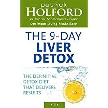 The Holford 9-day Liver Detox: The Definitive Detox Diet That Delivers Results