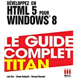 TITAN£DEVELOPPEZ EN HTML 5 POUR WINDOWS 8